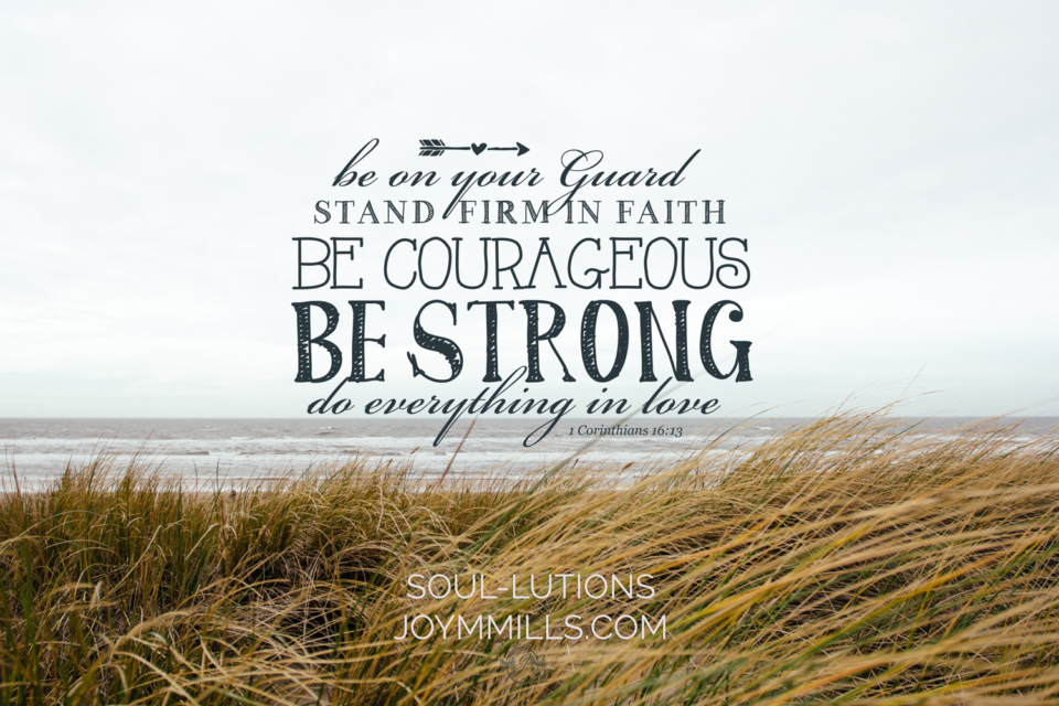 BeCourageousBeStrong~Soullution-Image